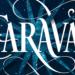 5 raisons de lire Caraval de Stephanie Garber
