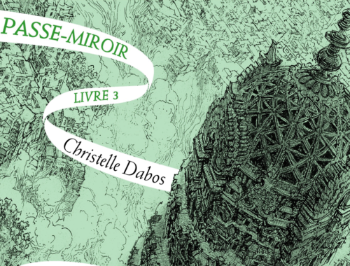 La Passe-Miroir tome 3 : la mémoire de Babel