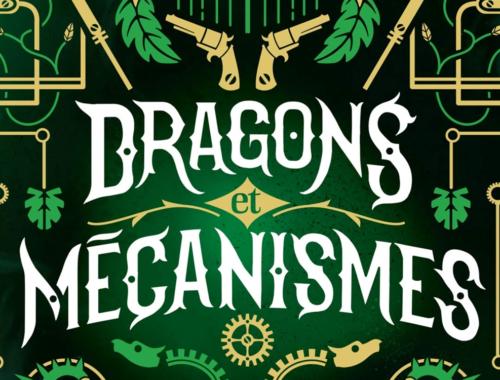 Dragons et mécanismes d'Adrien Tomas