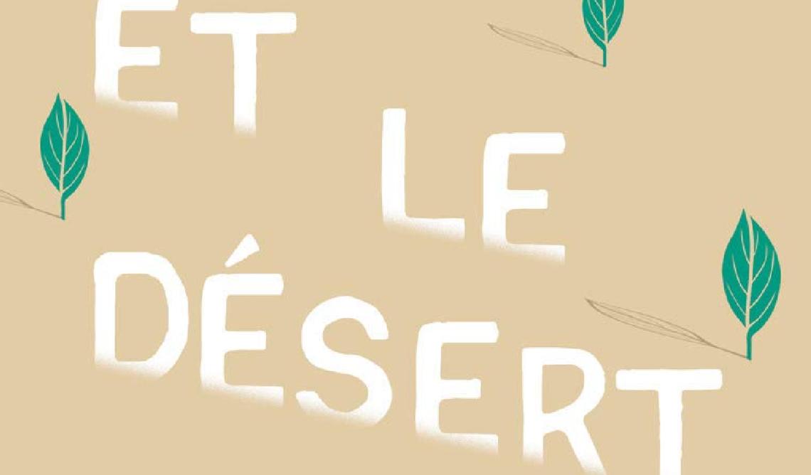 5 raisons de lire Et le désert disparaîtra de Marie Pavlenko
